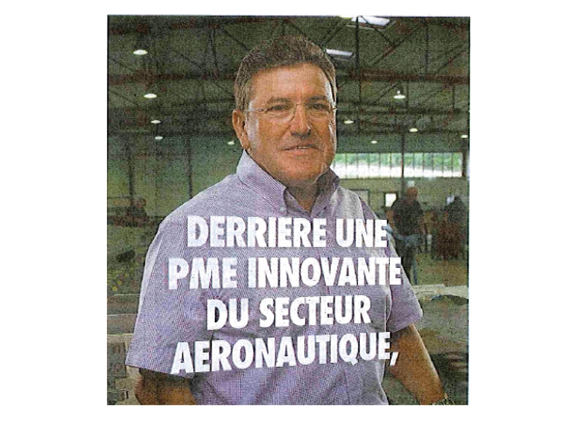 SUD OUEST - Derrière une PME innovante du secteur aeronautique