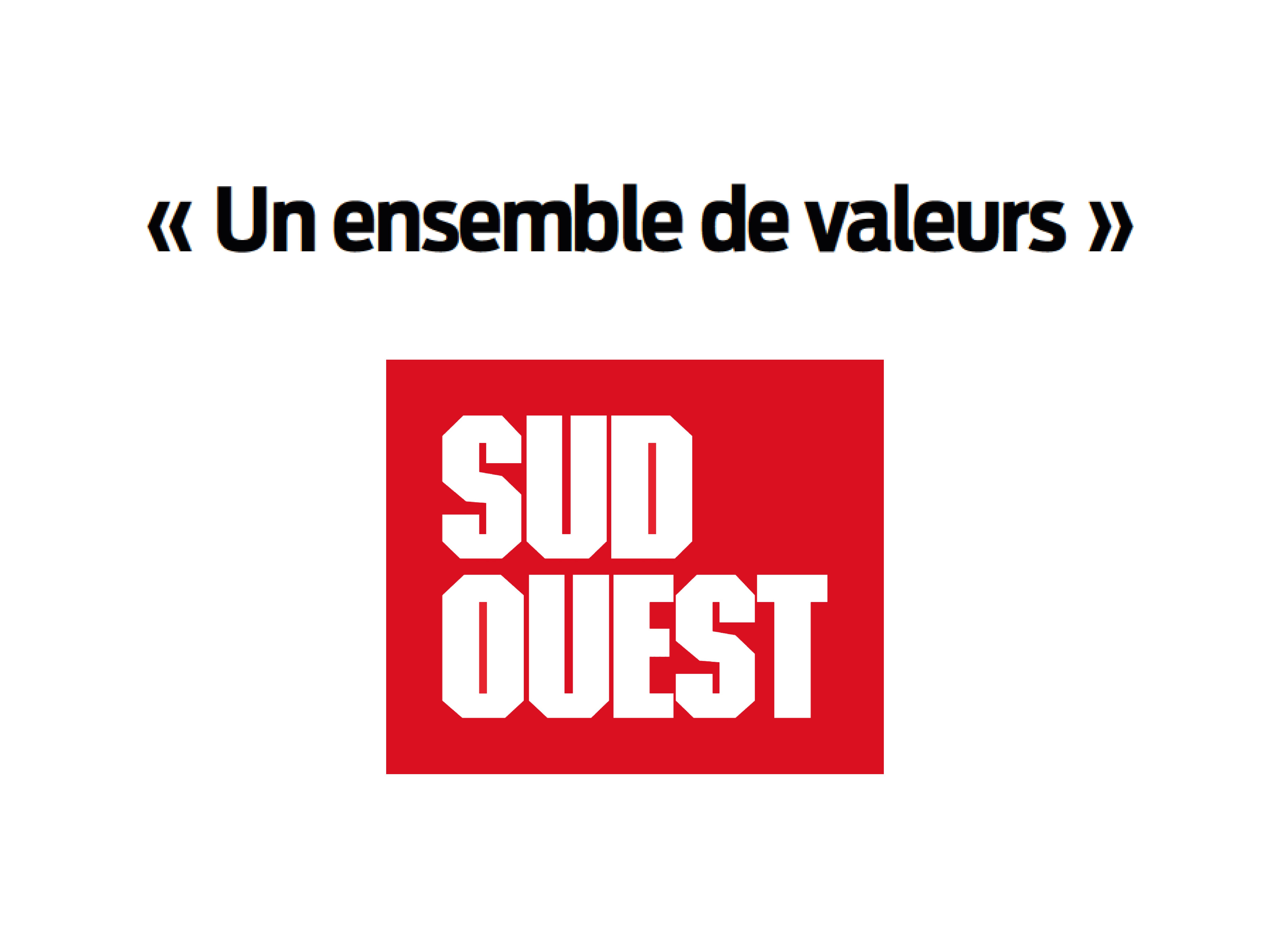 """SUD OUEST - LAUAK : """"Un ensemble de valeurs"""""""